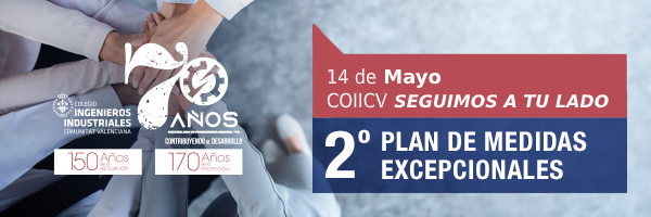 La demarcación de Valencia del COIICV pone en marcha el 2º Plan de Medidas Excepcionales ante la emergencia por COVID-19