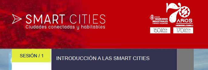 Arranca la primera sesión del proyecto sobre Smart Cities en el COIICV-Valencia el próximo 29 de septiembre